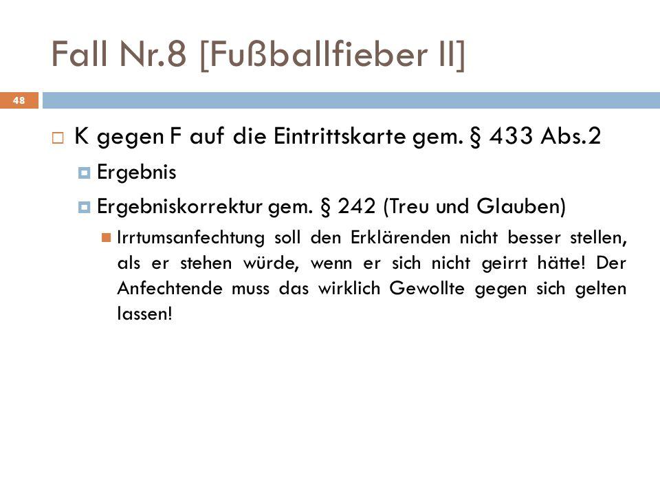 Fall Nr.8 [Fußballfieber II]
